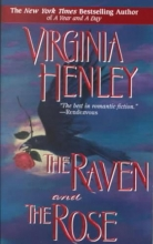 Henley, Virginia The Raven and the Rose