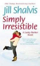 Shalvis, Jill Simply Irresistible