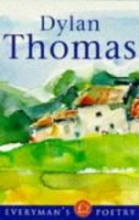 Dylan Thomas,   Walford Davies Dylan Thomas: Everyman Poetry