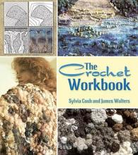 Walters, James The Crochet Workbook