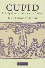 Kingsley-Smith, Jane Cupid in Early Modern Literature and Culture