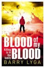 Lyga, Barry Blood of My Blood