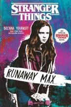 Brenna Yovanoff, Stranger Things: Runaway Max