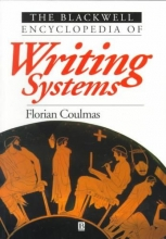 Florian Coulmas The Blackwell Encyclopedia of Writing Systems