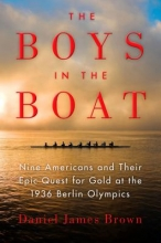 Brown, Daniel James The Boys in the Boat