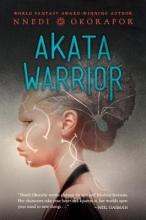 Okorafor, Nnedi Akata Warrior