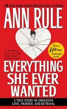 Rule, Ann Everything She Ever Wanted