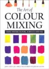 Lidzey, John Art of Colour Mixing