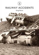 Greg Morse Railway Accidents