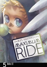Patterson, James,   Lee, Narae Maximum Ride 5