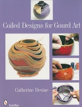 Catherine Devine Coiled Designs for Gourd Art