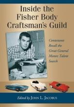 John Jacobus Inside the Fisher Body Craftsman`s Guild