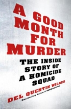 Del Quentin Wilber A Good Month for Murder