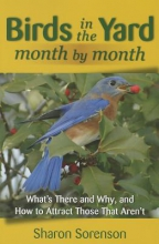 Sorenson, Sharon Birds in the Yard Month by Month