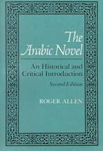 Allen, Roger The Arabic Novel