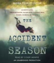 Fowley-Doyle, Moira The Accident Season