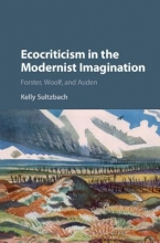 Sultzbach, Kelly Ecocriticism in the Modernist Imagination