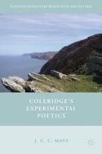 Mays, J. C. C. Coleridge`s Experimental Poetics