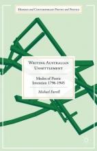 Farrell, Michael Writing Australian Unsettlement