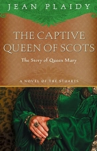 Plaidy, Jean The Captive Queen of Scots