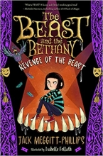Jack Meggitt-Phillips, The Beast and The Bethany: Revenge of the Beast