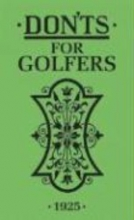 Sandy Green Don`ts for Golfers
