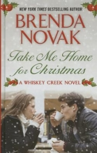 Novak, Brenda Take Me Home for Christmas