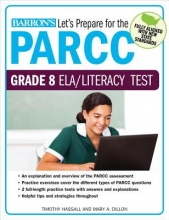 Hassall, Tim,   Dillon, Mary Let`s Prepare for the PARCC Grade 8 ELA/Literacy Test