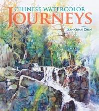 Zhen, Lian Quan Chinese Watercolor Journeys With Lian Quan Zhen