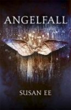 Ee, Susan Penryn and the End of Days 01. Angelfall