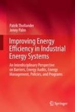 Thollander, Patrik Improving Energy Efficiency in Industrial Energy Systems