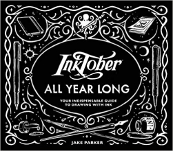 Jake Parker , Inktober All Year Long