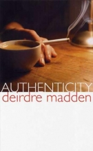 Madden, Deirdre Authenticity