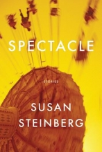 Steinberg, Susan Spectacle