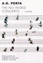 Porta, A. G. The No World Concerto