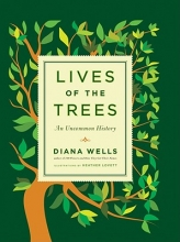 Wells, Diana Lives of the Trees