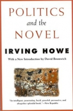 Howe, Irving, Comp Politics and the Novel