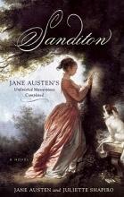 Austen, Jane,   Shapiro, Juliette Sanditon