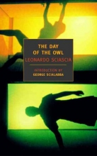 Sciascia, Leonardo The Day of the Owl