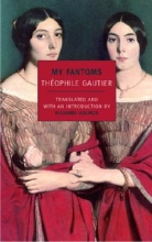 Gautier, Theophile My Fantoms