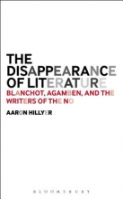 Hillyer, Aaron The Disappearance of Literature