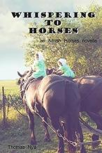 Nye, Thomas Whispering to Horses