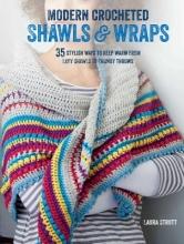 Strutt, Laura Modern Crocheted Shawls & Wraps