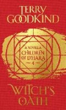 Terry Goodkind, Children of D`Hara 4