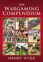 Henry Hyde The Wargaming Compendium