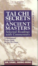 Yang, Jwing-Ming Tai Chi Secrets of the Ancient Masters