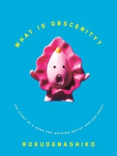 Rokudenashiko What Is Obscenity?
