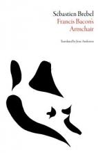 Brebel, Sebastien Francis Bacon`s Armchair