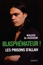 Al-Husseini, Waleed Blasphemateur