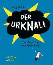 Mahler, Nicolas Der Urknall